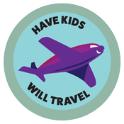 have kids will travel, travel with kids, family travel, family vacations