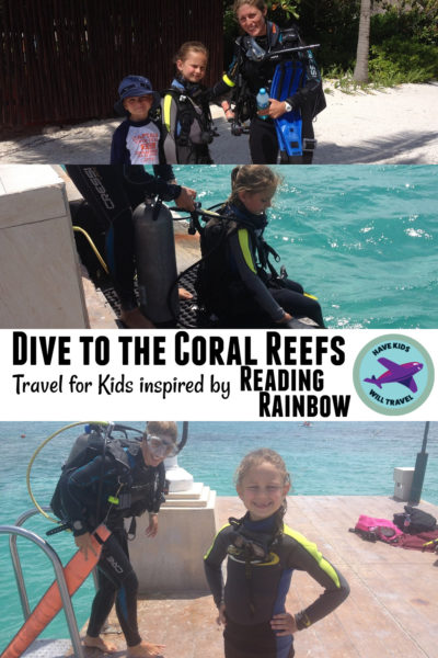 Travel for Kids Reading Rainbow Dive to the Coral Reefs