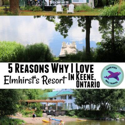 TRAVEL STORIES: 5 REASONS WHY I LOVE ELMHIRST RESORT IN KEENE, ONTARIO